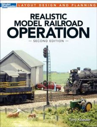 Kalmbach 12480 Realistic Model RR Op 2nd Ed