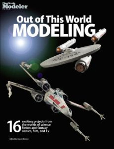 Kalmbach 12807 Out Of This World Modeling