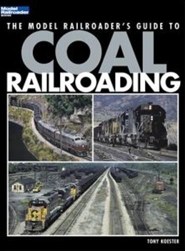 Kalmbach 12453 Guide to Coal Railroading