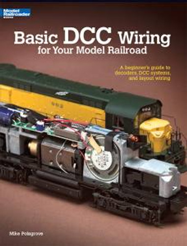 Kalmbach 12448 Basic DCC Wiring For Your Model Railroad