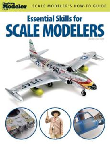 Kalmbach 12446 Essential Skills for Scale Modelers