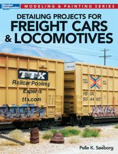 Kalmbach 12477 Detailing Projects for Freight
