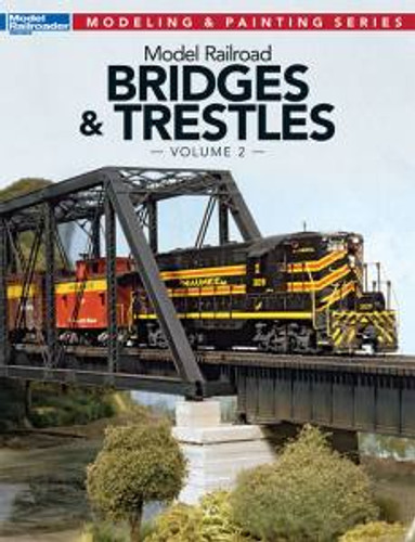 Kalmbach 12474 Bridges & Trestles Volume 2