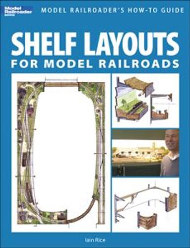 Kalmbach 12419 Shelf Layouts for Model Railroads