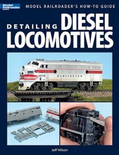 Kalmbach 12421 Detailing Diesel Locomotives