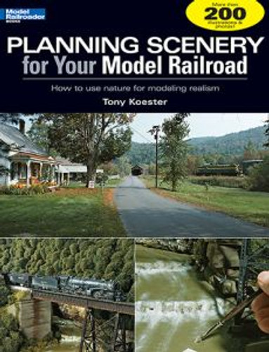 Kalmbach 12410 Planning Scenery for Your MRR
