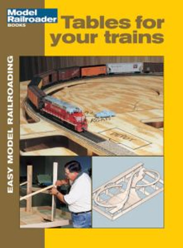 Kalmbach 12401 Easy Model RRing: Tables for Trains