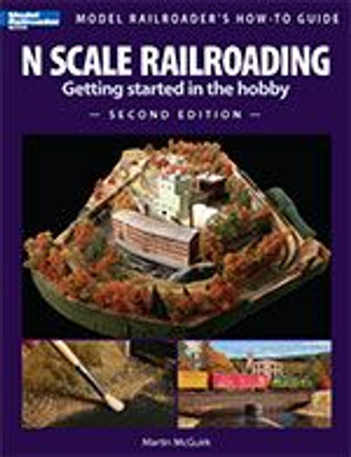 Kalmbach 12428 N Scale Railroading Second Edition