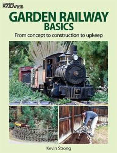 Kalmbach 12468 Garden Railway Basics