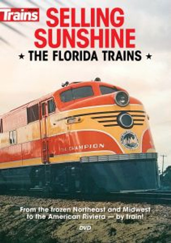 Kalmbach 15135 DVD Selling Sunshine – The Florida Trains