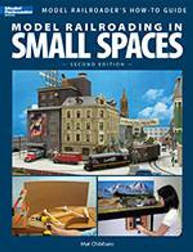 Kalmbach 12442 Model Railroading In Small Spaces 2nd Edition