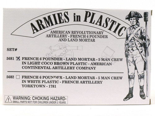 Armies In Plastic 5681 American Revolution French 6 Pounder and Land Mortar