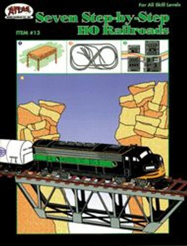 Atlas Trains 13 HO Scale Seven Step-by-Step HO Railroads