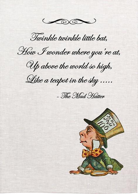 "Alice in wonderland tea towel. Mad hatter sings nursery Rhyme, ""Twinkle Twinkle little bat"" Alice12_Twinkle_KT"