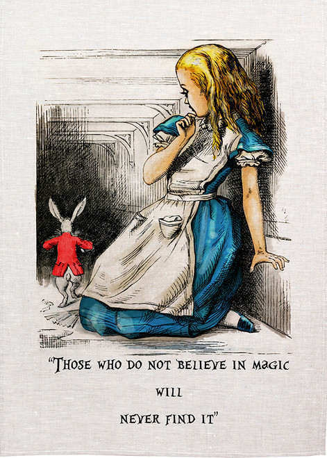 Alice in wonderland tea towel. Alice and white Rabbit, those who do not believe in magic, will never find it. Made in Australia, Alice68_Magic_KT