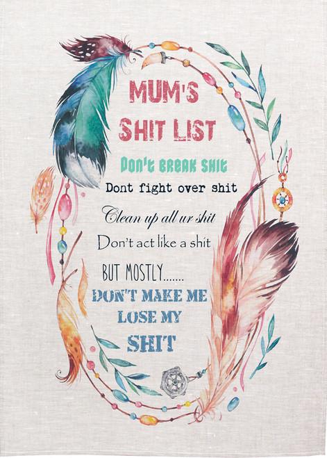 Mum's shit list, Printed tea towel, Made in Australia, Mum53_KT