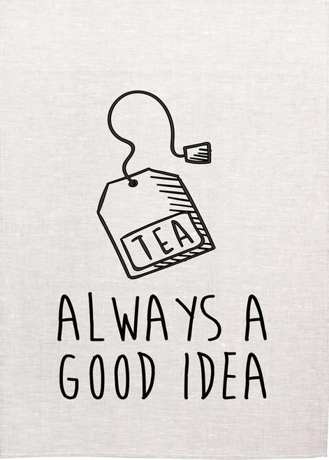 High Tea, Tea is always a good idea, Printed Tea towel, Tea21_KT