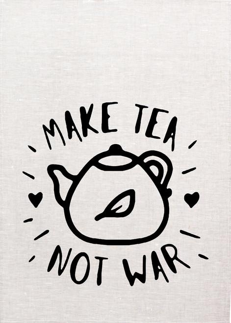 High Tea, Make tea not war, Printed Tea Towel, Tea712_KT