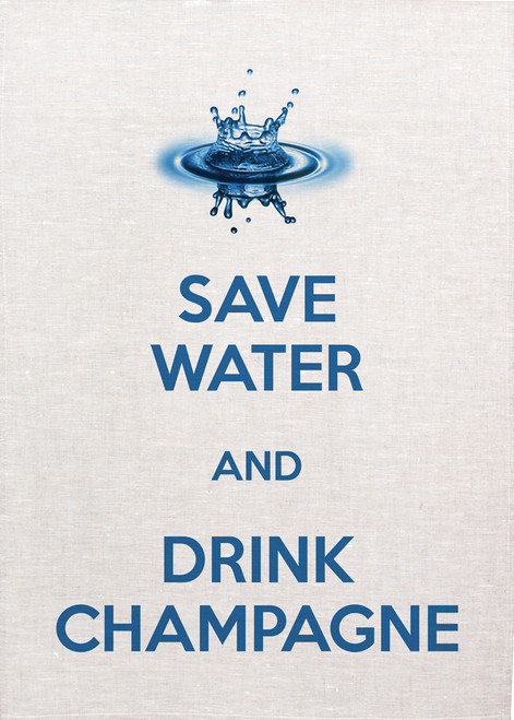 High Tea, save water drink champagne, Printed Tea Towel, Savewater_KT