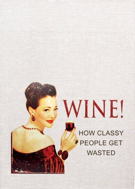 Wine, how classy people get wasted, Printed Tea Towel, wine014_KT