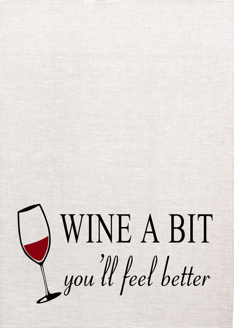 Wine, a bit you will feel better, Printed Tea Towel, wine023RED_KT