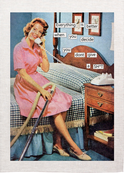 Retro housewife Printed Tea Towel,everything is better when you decide you don't give a shit, RETK73_KT