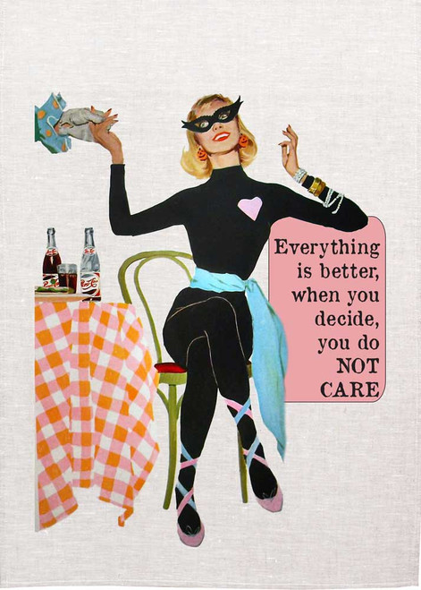 Retro housewife Printed Tea Towel, everything is better when you decide, you do not care, Made in Australia