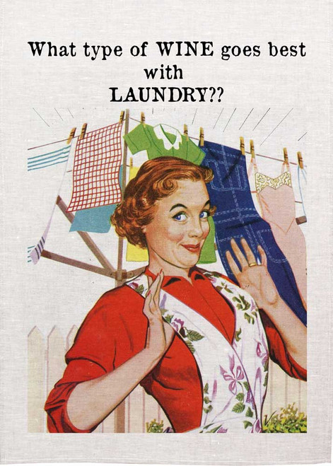 Retro housewife Printed Tea Towel, What type of WINE goes best with  LAUNDRY?? Made in Australia