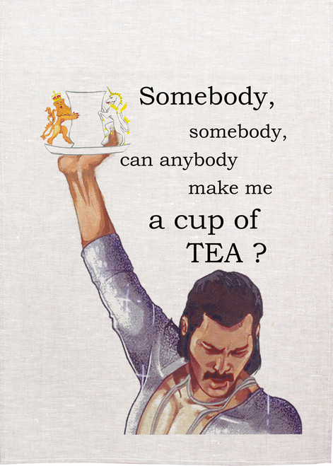 Tea towel somebody make me a cup of tea, made in Australia