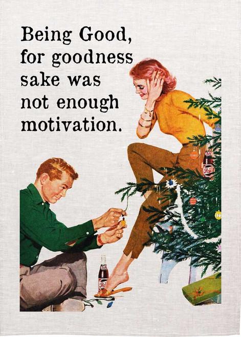 Being Good For Goodness Sake Christmas Tea Towel