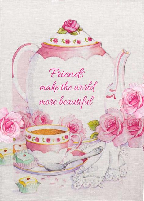 Friends make the world more beautiful, Made in Australia Teatowel