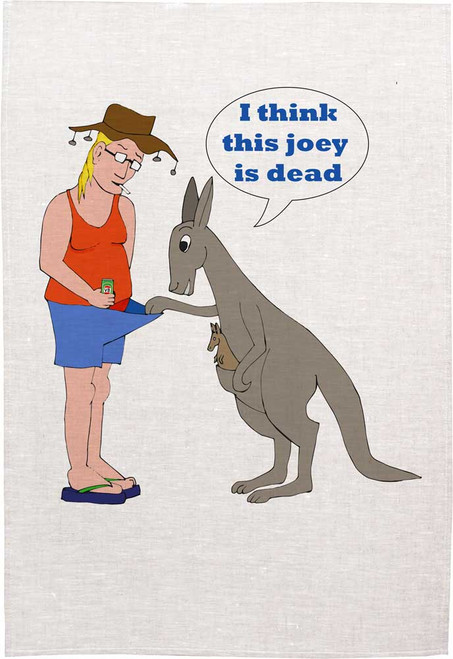 I Think this joey is dead, Made in Australia Teatowel