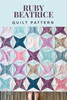 Ruby Beatrice Quilt Pattern - PDF - Automatic Download