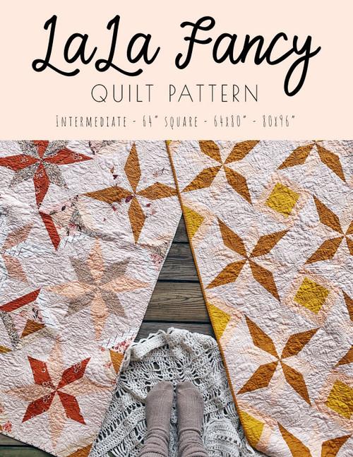 LaLa Fancy Quilt Pattern - Paper Pattern
