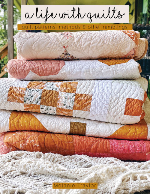 A Life With Quilts Book