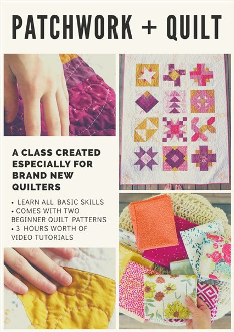 Patchwork + Quilt (a class made especially for beginners to learn to make quilts) - Online/Email Class