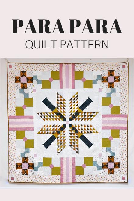 Para Para Quilt Pattern - Paper Pattern
