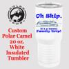 Custom Tumbler - 20 oz.  Design 009