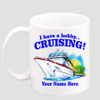 Cruise & Beach theme Custom 11 oz. mug.  Great gift for friends & family or as a special memento for you!  (009
