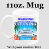 Cruise & Beach theme Custom 11 oz. mug.  Great gift for friends & family or as a special memento for you!  (012