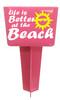 Beach - Sand Spiker.  Keep your drinks sand free.  Design 013