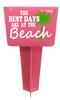 Beach - Sand Spiker.  Keep your drinks sand free.  Design 025