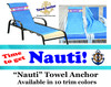 """Towel Anchor - Keep your towel anchored to your chair! - """"nauti"""""""