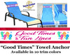 """Towel Anchor - Keep your towel anchored to your chair! - """"Good Times"""""""