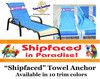 """Towel Anchor - Keep your towel anchored to your chair! - """"Shipfaced"""""""