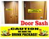 Cruise cabin door sash - caution