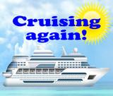 Cruising Resumes!