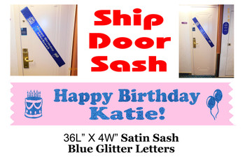 Cruise Door Sash with glitter letters - Birthday