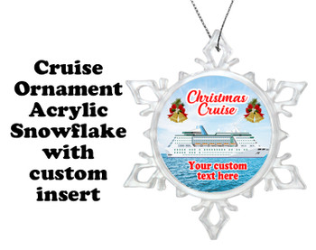 Cruise ornament.  Commemorate your cruise with this custom ornament.  Design 001