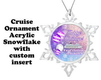 Cruise ornament.  Commemorate your cruise with this custom ornament.  Design 005